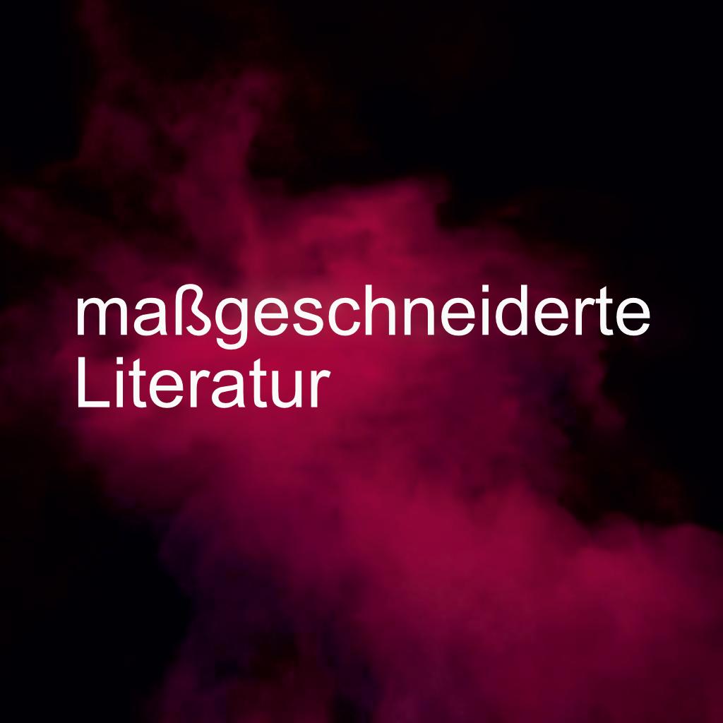 maßgeschneiderte-Literatur